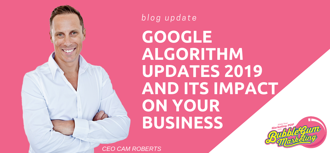 Google Search Algorithm Updates 2019